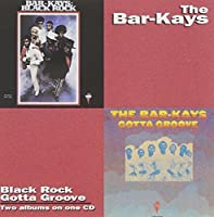 Black Rock / Gotta Groove by Bar-Kays (1994-05-20)