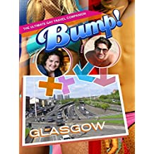 Bump! The Ultimate Gay Travel Companion - Glasgow