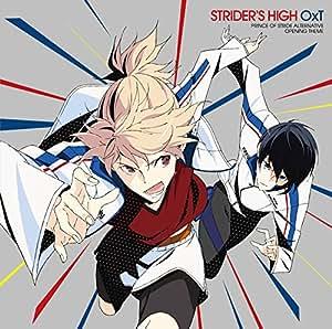 TVアニメ「 プリンス・オブ・ストライド オルタナティブ 」 オープニングテーマ「 STRIDER'S HIGH 」
