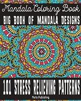 Mandala Coloring Book: Big Book of Mandala Designs: 101 Stress Relieving Patterns (Volume 1)【洋書】 [並行輸入品]