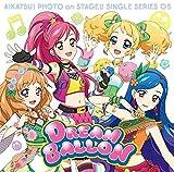 スマホアプリ「アイカツ!フォトonステージ!!」シングルシリーズ05「ドリームバルーン」