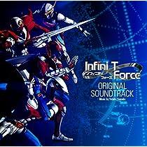 Infini-T Force オリジナル・サウンドトラック