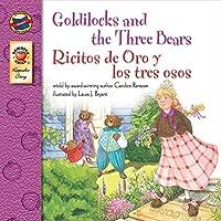 Goldilocks and the Three Bears, Grades PK - 3: Ricitos de Oro y los tres osos (Keepsake Stories) by Candice Ransom Tammie Lyon(2005-01-28)