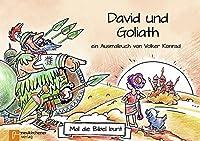 Mal die Bibel bunt - David und Goliat: ein Ausmalbuch von Volker Konrad