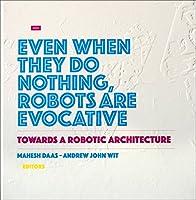 Towards a Robotic Architecture