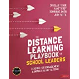 The Distance Learning Playbook for School Leaders: Leading for Engagement and Impact in Any Setting
