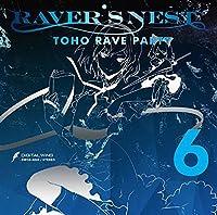 RAVER'S NEST 6 TOHO RAVE PARTY[東方Project]