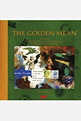 The Golden Mean: In Which the Extraordinary Correspondence of Griffin & Sabine Concludes Hardcover