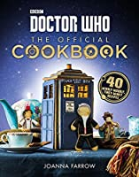 Doctor Who: The Official Cookbook: 40 Wibbly-Wobbly Timey-Wimey Recipes【洋書】 [並行輸入品]