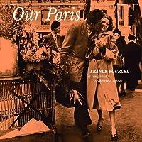 Our Paris + Pourcel's Pastels + 1 Bonus Track