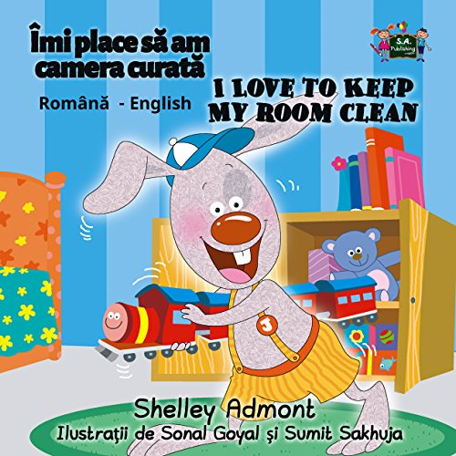 I Love to Keep My Room Clean (Romanian English Bilingual Collection Book 4) (English Edition)の詳細を見る