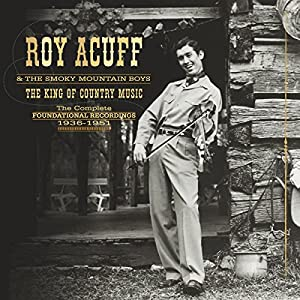 THE KING OF COUNTRY MUSICTHE COMPLETE FOUNDATIONAL RECORDINGS1936-1951