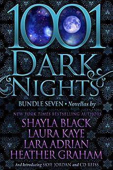 1001 Dark Nights: Bundle Seven by [Black, Shayla, Kaye, Laura, Adrian, Lara, Graham, Heather, Jordan, Skye, Reiss, CD]