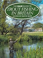 Haig Guide to Trout Fishing in Britain