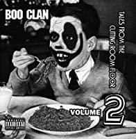 Boo Clan - Tales from the Cutting Room Floor Vol. 2【CD】 [並行輸入品]
