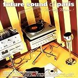 Future Sound of Paris Vol.2