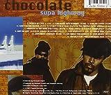 Chocolate Supa Highway 画像