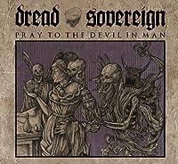 Pray to the Devil in Man [Analog]