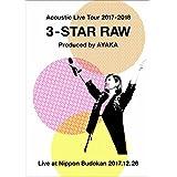 Acoustic Live Tour 2017-2018 ~3-STAR RAW~