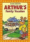 Arthur's Family Vacation (Arthur Adventures)