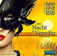 Johan Strauss: A Night in Venice by Moerbisch Fesitval Choir