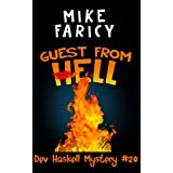Guest From Hell (Dev Haskell Private Investigator Book 20) (Dev Haskell - Private Investigator)