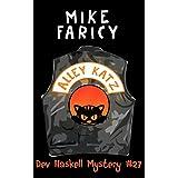 Alley Katz (Dev Haskell - Private Investigator Book 27)