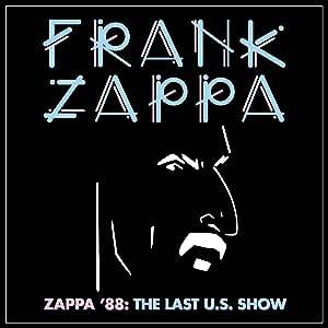 Zappa '88: The Last U.S. Show [12 inch Analog]