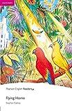 Easystart: Flying Home (Pearson English Graded Readers) (English Edition)