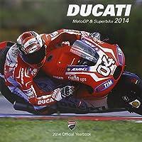 Ducati 2014: Official Book Ducati Corse (Motogp & Superbike)