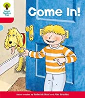 Oxford Reading Tree: Level 4: Stories: Come In!