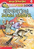 Expedition Down Under (The Magic School Bus #10)
