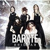 BARYTE(初回限定盤)