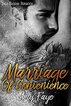 Marriage of Convenience: Twin Babies Romance by [Faye, Amy]