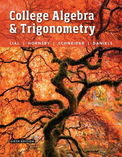 Download College Algebra and Trigonometry (6th Edition) 0134112520