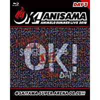 "Animelo Summer Live 2018""OK!""08.26"