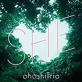 SHE / 大橋トリオ