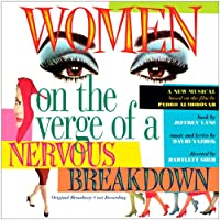 Women on the Verge of a Nervous Breakdown (A new musical based on the film by Pedro Almodovar)