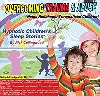 Overcoming Trauma & Abuse