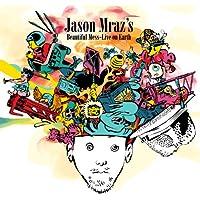Jason Mraz's Beautiful Mess: Live On Earth [Explicit]