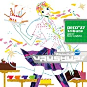 VRUSH UP! #02 -DECO*27 Tribute-