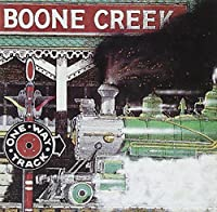 One Way Track by Boone Creek (1993)
