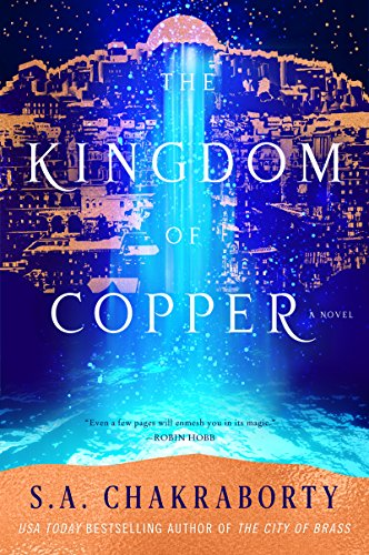 The Kingdom of Copper: A Novel...