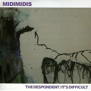 Despondent/It's Difficult