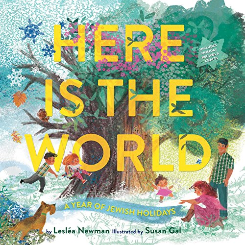 Here Is the World: A Year of Jewish Holidays (English Edition)
