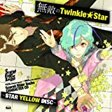 「Scared Rider Xechs CHARACTER CD ~STAR YELLOW DISC~ 『無敵のTwinkle★Star』」の画像
