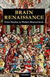Brain Renaissance: From Vesalius to Modern Neuroscience