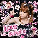 LOVE×singles / 榊原ゆい