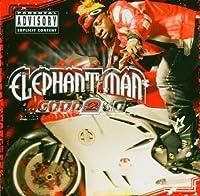 Good 2 Go by Elephant Man (2004-06-21)
