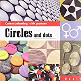 Communicating with Pattern: Circles and Dots